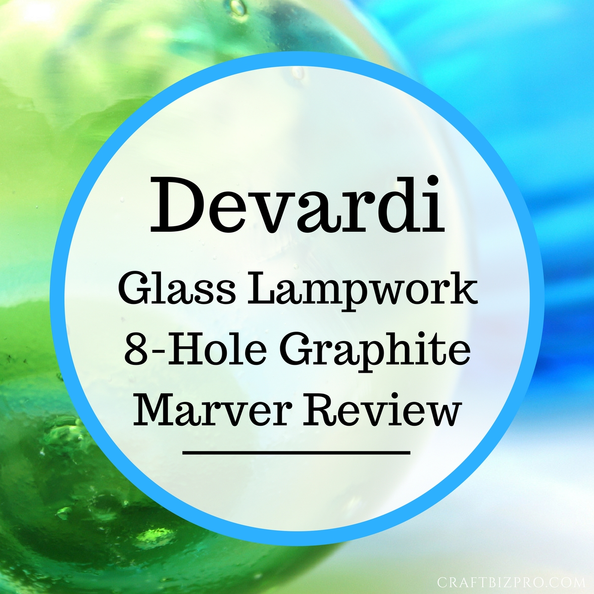 Devardi Glass Lampwork 8-Hole Graphite Marver Review