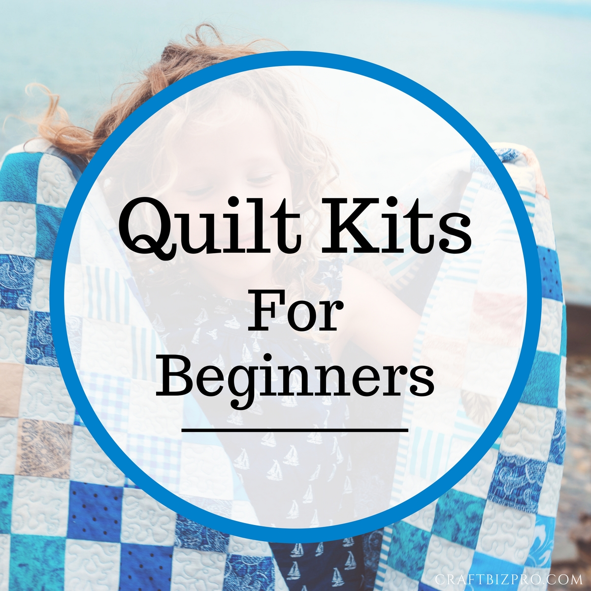 Quilt Kits For Beginners